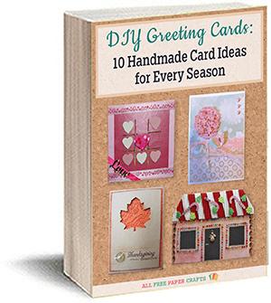 DIY Greeting Cards: 10 Handmade Card Ideas for Every Season free eBook